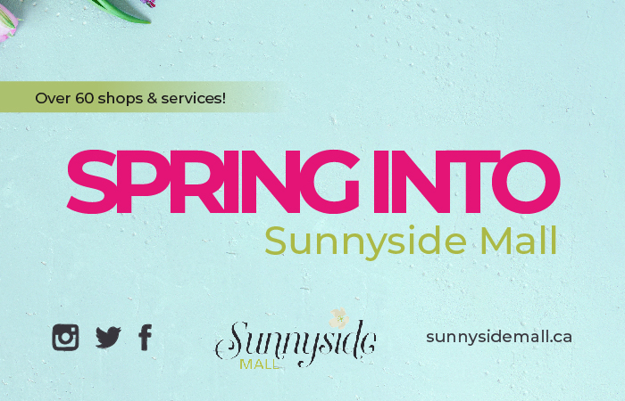 Spring Into Sunnyside Mall